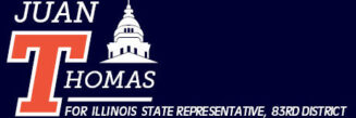 Juan Thomas for Illinois State Representative, 83rd District